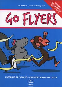 Go Flyers Student's Book + CD [Mitchell H.Q., Malkogianni Marileni]