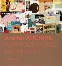 A is for Archive [Wrbican Matt]